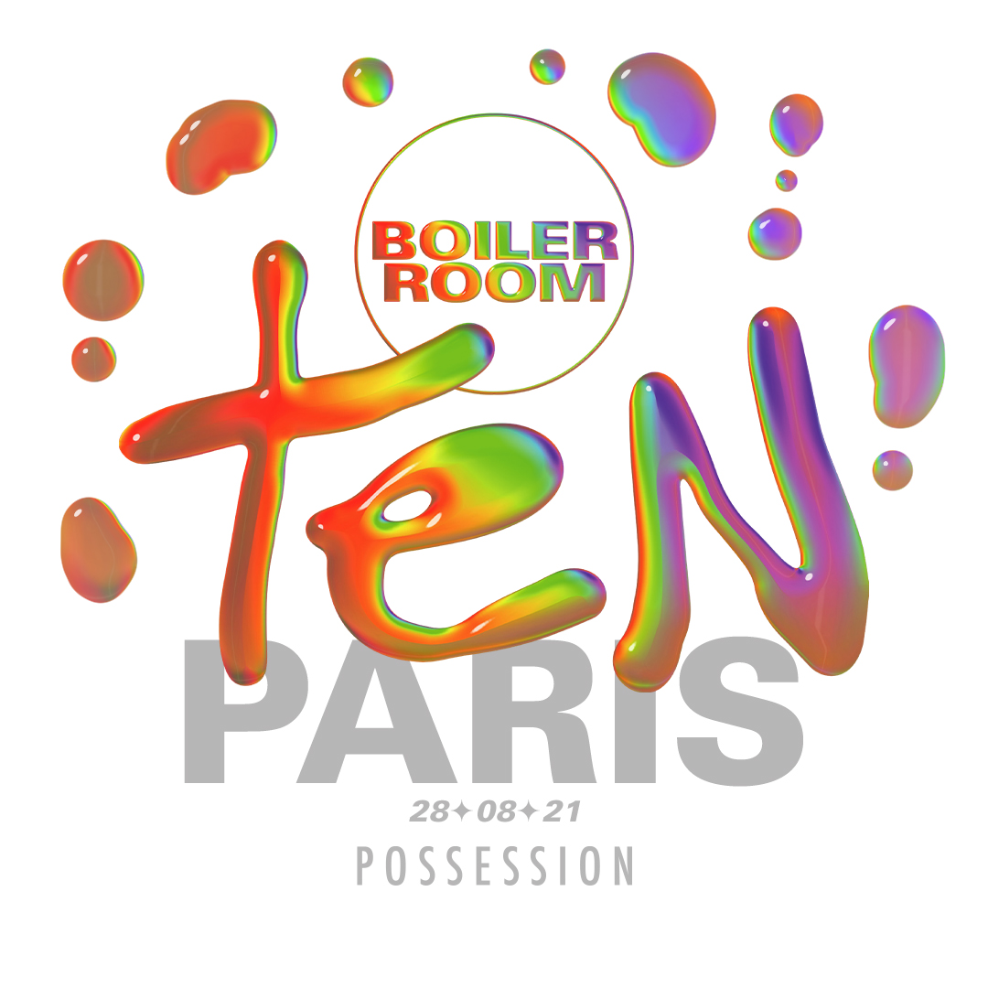 Boiler Room TEN: Paris with Possession Flyer Image