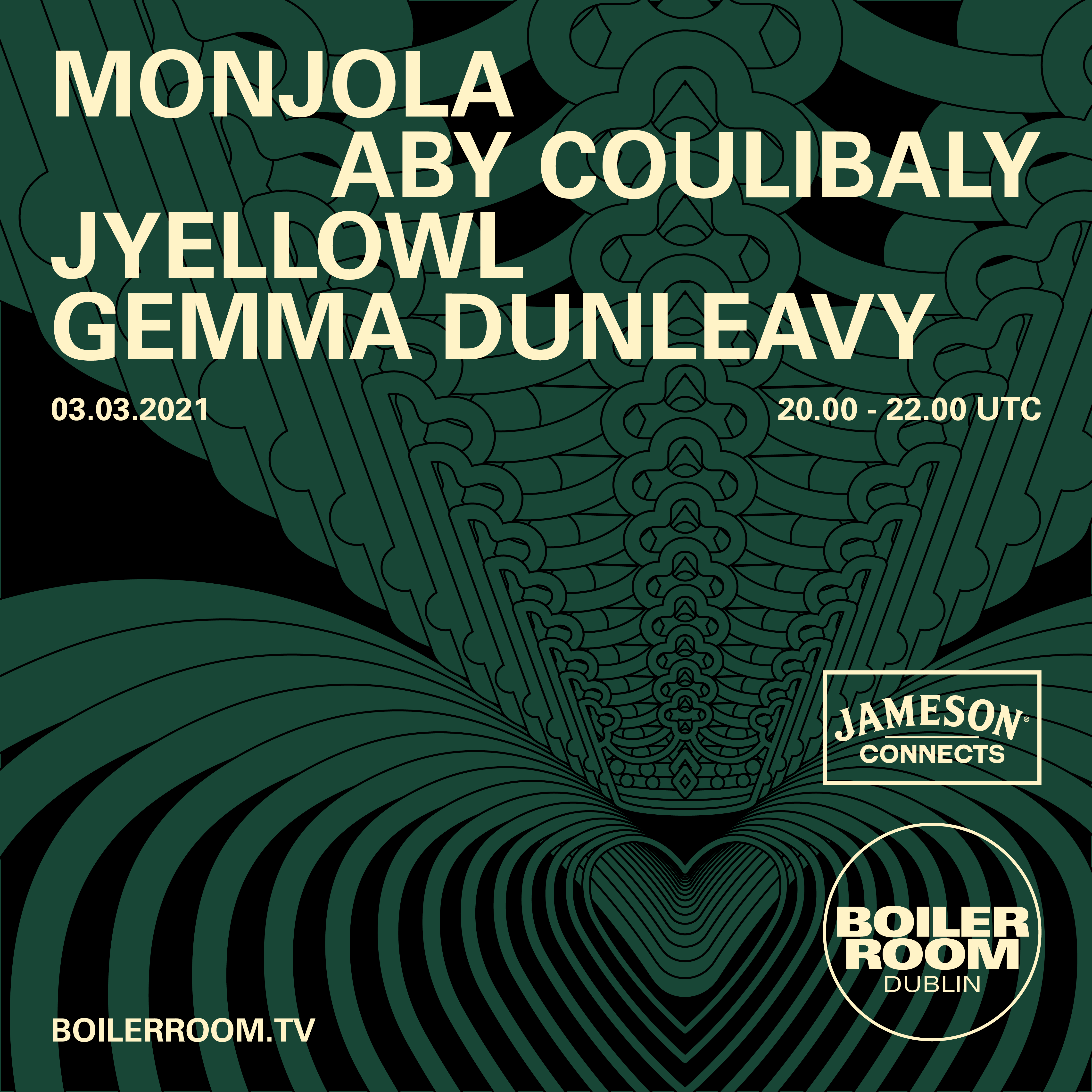 GEMMA DUNLEAVY, JYELLOWL, MONJOLA & ABY COULIBALY WITH JAMESON CONNECTS Flyer Image